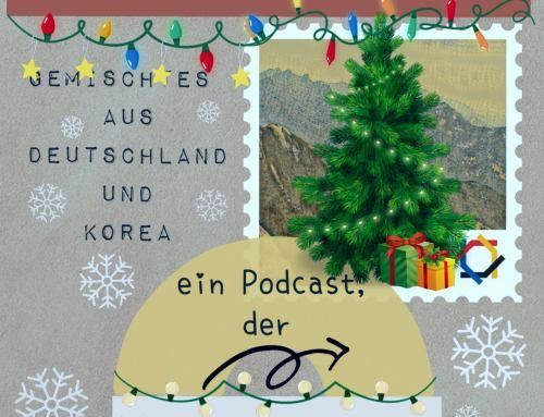 """Podcast Weihnachtsspecial """"Post aus Korea"""""""