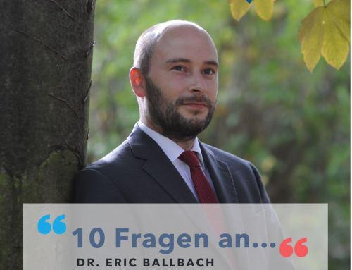 10 Fragen an: Dr. Eric Ballbach
