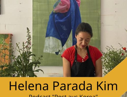 """Aktuelle Folge von """"Post aus Korea"""" mit Künstlerin Helena Parada Kim"""