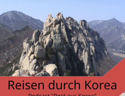 """Aktuelle Folge von """"Post aus Korea"""" mit dem Thema Reisen"""