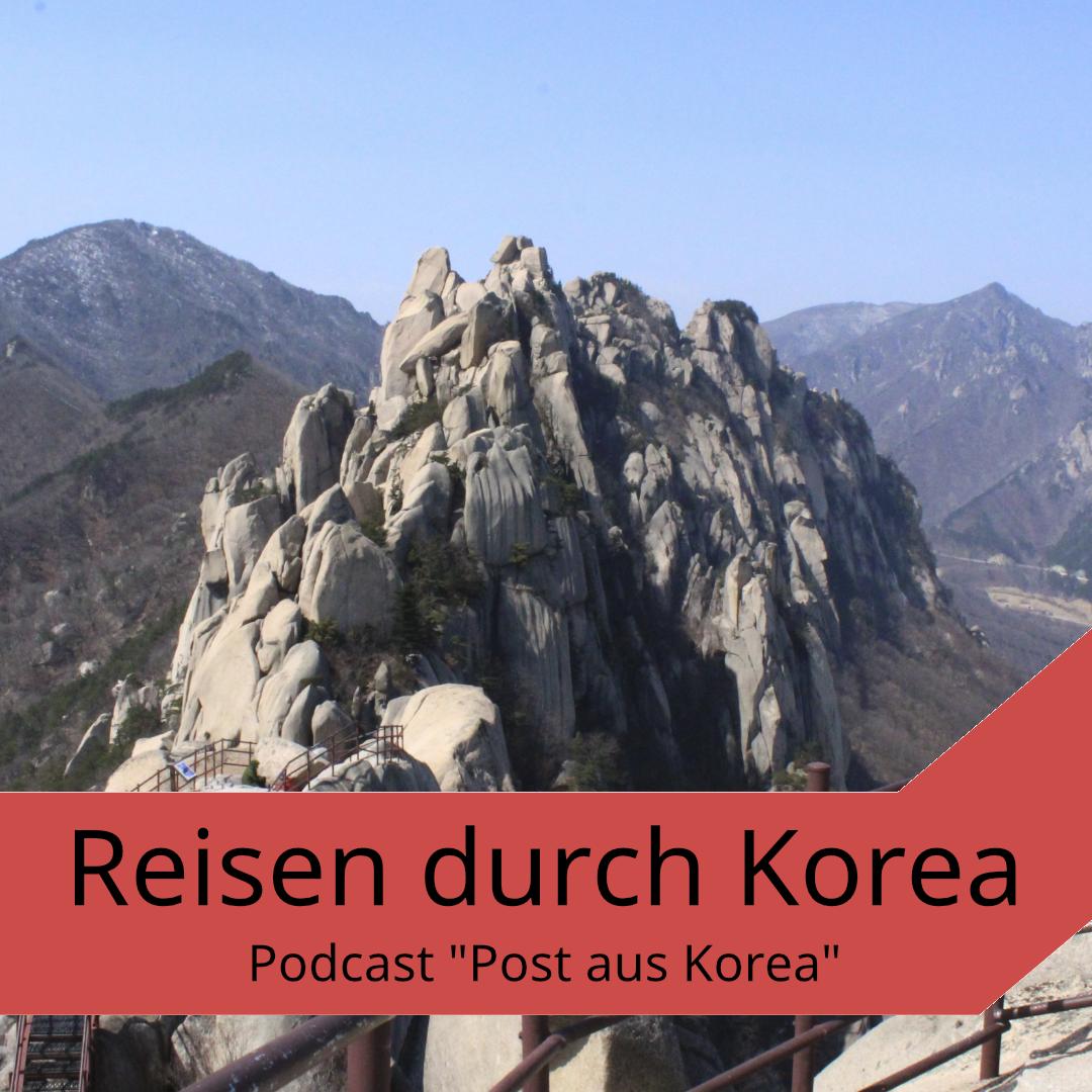 Podcast zum Thema Reisen durch Korea