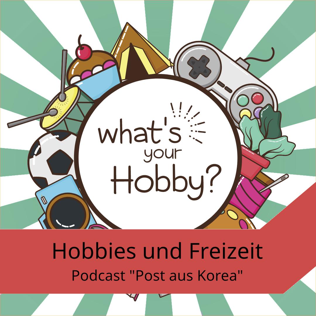 Podcast zu Hobbies und Freizeit